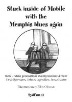 Front page for Stuck inside of Mobile with the Memphis Blues again